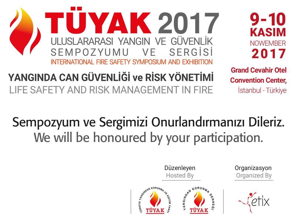 TÜYAK 2017 ULUSLARARASI YANGIN VE GÜVENLİK SEMPOZYUMU...